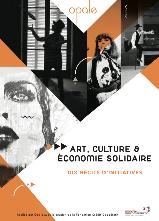 Art, culture & Economie Solidaire : dix récits d'initiatives